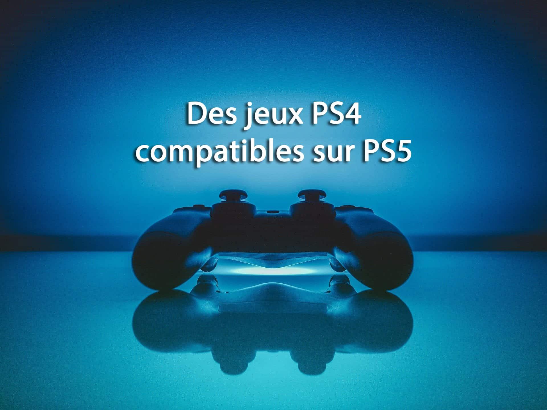 Des jeux PS4 compatibles sur PS5