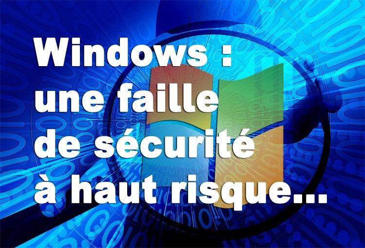 Windows faille de sécurité