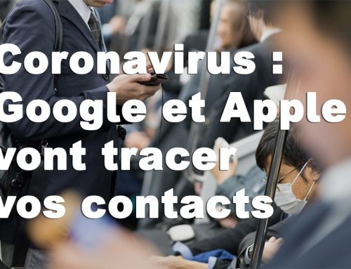 Coronavirus : Google et Apple vont tracer vos contacts