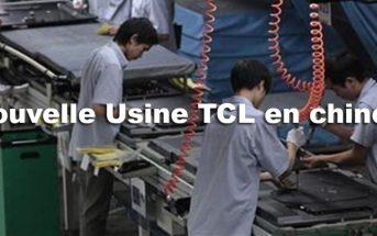 tcl usine chine
