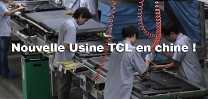 TCL et sa nouvelle usine de dalles Oled et LCD