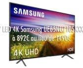 tv led 4k samsung 65 pouces à 892€ au lieu de 1490€